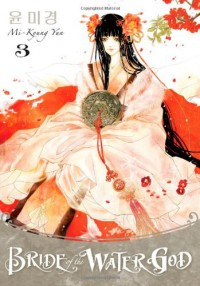 Bride of the Water God, Volume 3 - Mi-Kyung Yun