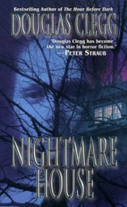Nightmare House - Douglas Clegg