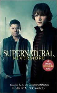 Supernatural: Nevermore -