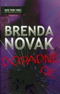 Dopadnę cię - Brenda Novak