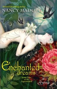 Enchanted Dreams: Erotic Tales of the Supernatural - Nancy Madore
