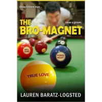 The Bro-Magnet (Nice Guy, #1) - Lauren Baratz-Logsted