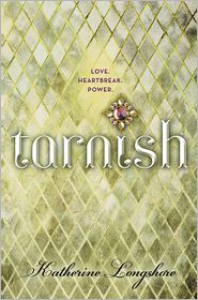 Tarnish - Katherine Longshore