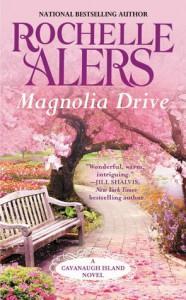 Magnolia Drive - Rochelle Alers