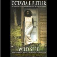 Wild Seed  - Octavia E. Butler, Dion Graham