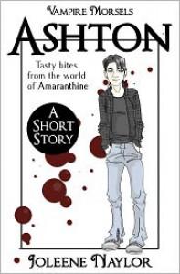 Ashton (Vampire Morsels) - Joleene Naylor