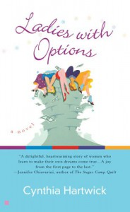 Ladies with Options - Cynthia Hartwick
