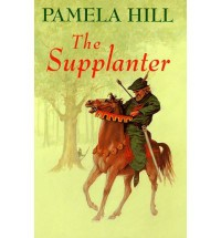 The Supplanter - Pamela Hill
