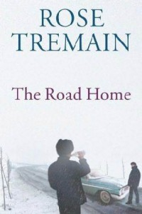 The Road Home - Rose Tremain