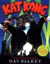 Kat Kong - Dav Pilkey