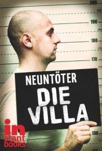 Die Villa - Neuntöter