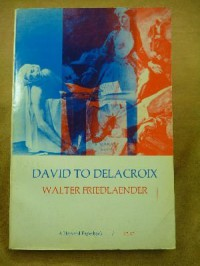 David to Delacroix - Walter Friedlaender