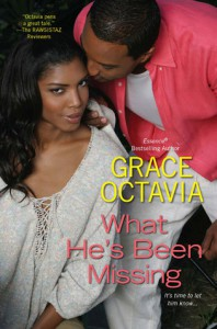 What He's Been Missing - Grace Octavia