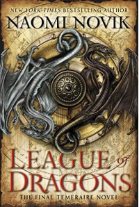 League of Dragons (Temeraire) - Naomi Novik