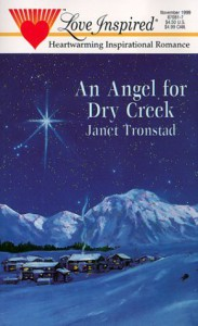 An Angel For Dry Creek - Janet Tronstad