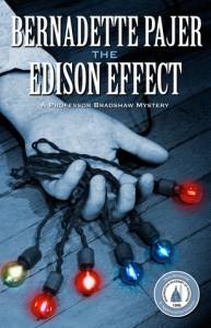 The Edison Effect: A Professor Bradshaw Mystery - Bernadette Pajer