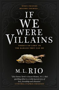 If We Were Villains - Linda M. Rio