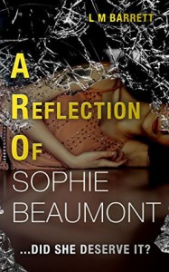 A Reflection of Sophie Beaumont - L.M. Barrett