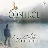 Control - Cardeno C., Mary Calmes, Greg Tremblay