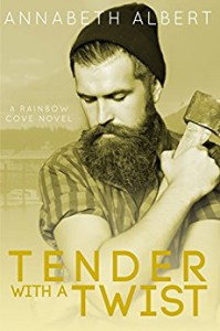 Tender with a Twist (Rainbow Cove Book 2) - Annabeth Albert