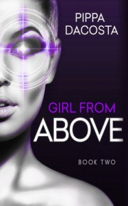 Girl From Above 2: Escape (The 1000 Revolution) (Volume 2) - Pippa DaCosta