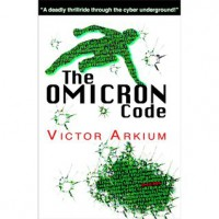 The Omicron Code - Victor Arkium