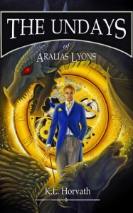The Undays of Aralias Lyons - Doris K. Horvath