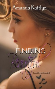 Finding Beautiful: Book One, The Trinity Series (Volume 1) - Amanda Kaitlyn