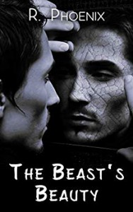 The Beast's Beauty (The Beauty and the Beast #1) - R. Phoenix