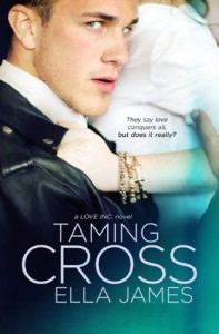 Taming Cross  - Ella James