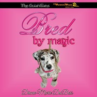 Bred by Magic: The Guardians, A Voodoo Vows Tail, Book 1 - Diana Marie DuBois, Kat Marlowe