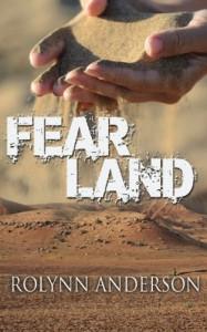 Fear Land - Rolynn Anderson