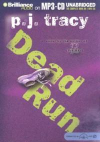 Dead Run - P.J. Tracy