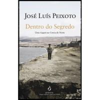 Dentro do Segredo - José Luís Peixoto