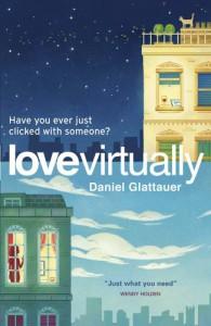 Love Virtually - Daniel Glattauer, Katharina Bielenberg, Jamie Bulloch