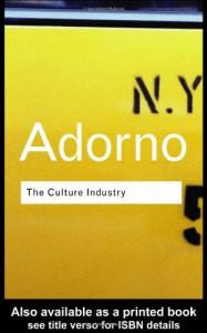 The Culture Industry (Routledge Classics) - Theodor W. Adorno, J.M. Bernstein