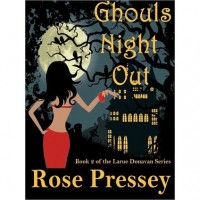 Ghouls Night Out - Rose Pressey