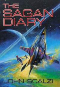 The Sagan Diary - John Scalzi