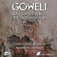 Goweli - Die unbefleckte Empfängnis (Goweli 2) - Gian Carlo Ronelli