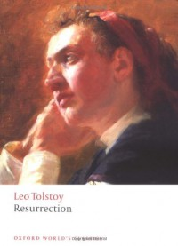 Resurrection (Oxford World's Classics) - Leo Tolstoy, Louise Maude, Richard F. Gustafson