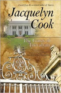 The Gates Of Trevalyan (Georgia Civil War trilogy, book #2) - Jacquelyn Cook