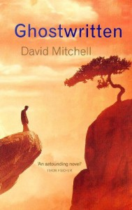 Ghostwritten - David Mitchell