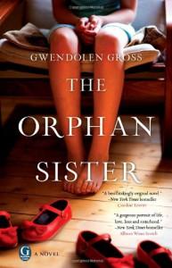 The Orphan Sister - Gwendolen Gross