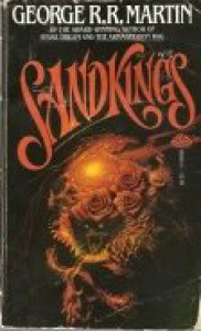 Sandkings (Stories Collection) - George R.R. Martin