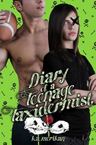 Diary of a Teenage Taxidermist (gay erotic New Adult jock/goth romance) - K.A. Merikan