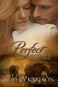 Perfect Mistake (Perfect, #1) - Sophia Karlson