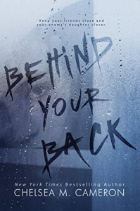Behind Your Back - Chelsea M. Cameron