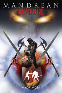 Mandrean Revenge (Sapphire Chronicles #3) - Rival Gates
