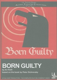 Born Guilty - Ari Roth