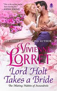Lord Holt Takes a Bride - Vivienne Lorret